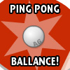 PINGPONG BALLANCE