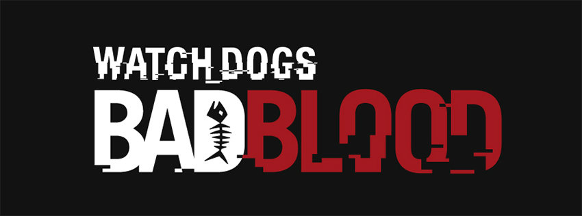 Watch Dogs 'Bad Blood'