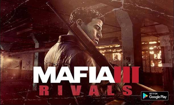 Mafia III: Rivals เกมเจ้าพ่อฉบับมือถือ เตรียมเปิดให้เล่นตุลาคมนี้