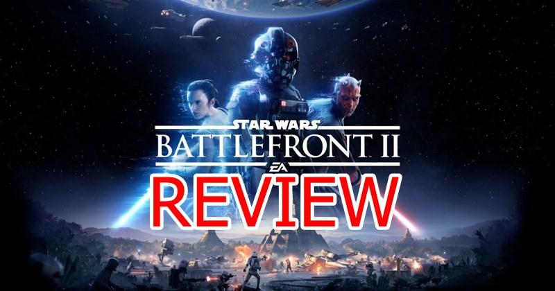 รีวิวเกม Star Wars Battlefront 2 เกมสุดดราม่าที่สนุกกว่าที่คาด
