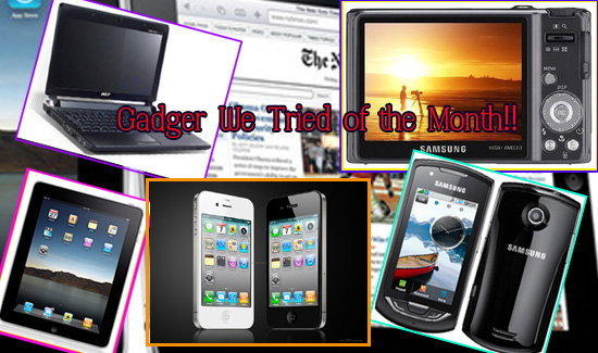 Gadget Trend of the Month!!
