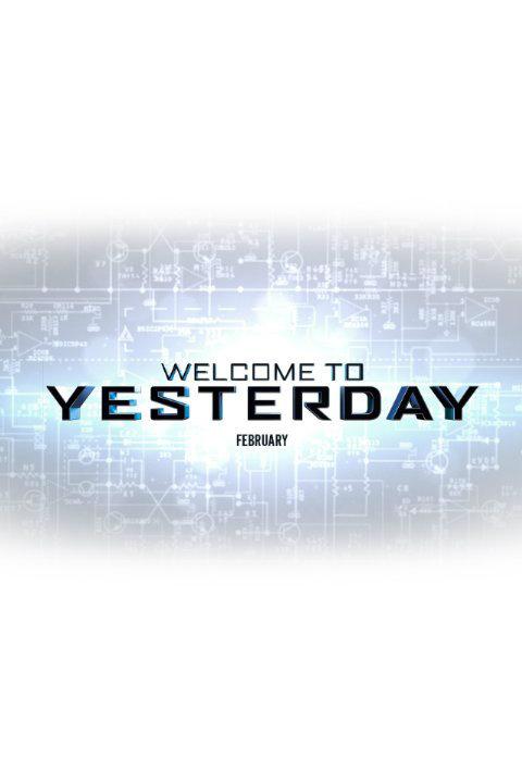 Welcome To Yesterday กล้า ซ่าส์ ท้าเวลา