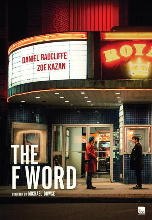 ภาพยนตร์รักโรแมนติกคอมเมดี้ The F WORD โดยหนุ่มน้อยแดเนียล แรดคลิฟฟ์!