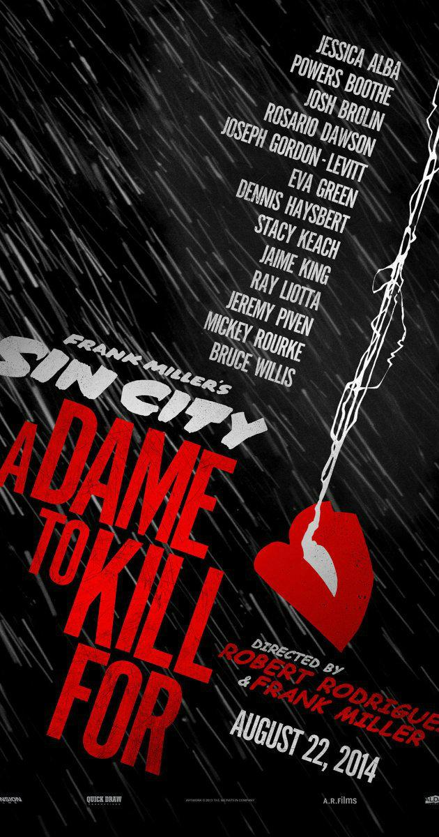 Sin City: A Dame to kill for ซินซิตี้ ขบวนโหด นครโฉด