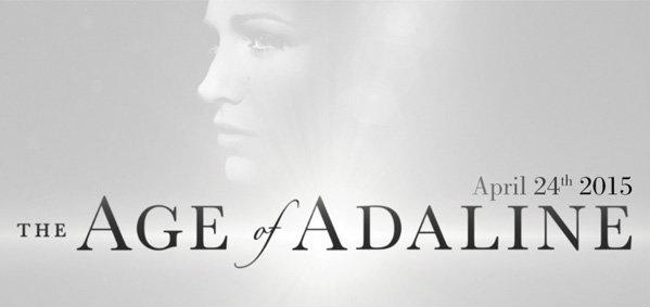 เบลค ไลฟ์ลีย์ เฉิดฉายบนภาพ และโปสเตอร์ใหม่ พร้อมตัวอย่างแรกสุดตระการตาของ The Age of Adaline