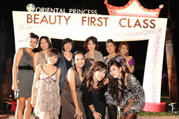 Beauty First Class ประสบการณ์สุดเลิศสำหรับสาวๆ โอเรียนทอล พริ้นเซส โซไซตี้